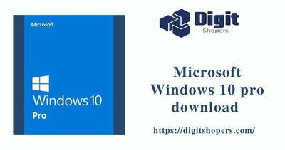 Get Download Microsoft Windows 10 Pro